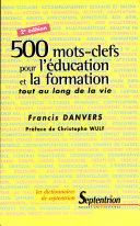 500 mots-clefs pour l'éducation et la formation tout au long de la vie
