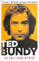 Ted Bundy The Only Living Witness