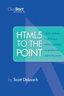 HTML5 To The Point