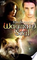 Wayward Soul Book