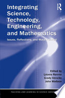 Integrating Science, Technology, Engineering, and Mathematics