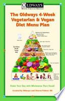 The Oldways 4-Week Vegetarian and Vegan Diet Menu Plan