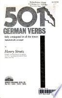 501 German verbs  : fully conjugated in all the tenses, alphabetically arranged
