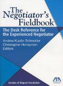 The Negotiator's Fieldbook