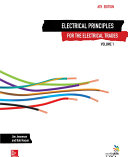 Electrical Principles for the Electrical Trades Vol 1
