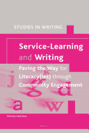 Service-Learning and Writing: Paving the Way for Literacy(ies) through Community Engagement