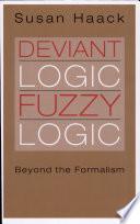 Deviant Logic Fuzzy Logic