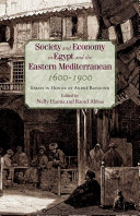 Society and Economy in Egypt and the Eastern Mediterranean, 1600-1900 Book