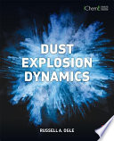Dust Explosion Dynamics Book
