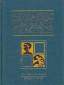 Pediatric Urology Practice Book PDF