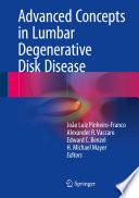 Advanced Concepts in Lumbar Degenerative Disk Disease Book