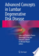 Advanced Concepts in Lumbar Degenerative Disk Disease