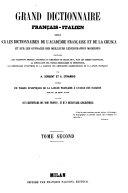 Grand dictionnaire français-italien, rédigé sur les dictionnaires de l'Académie française et de la Crusca et sur les ouvrages des meilleurs lexicographes modernes ...