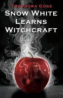 Snow White Learns Witchcraft Pdf/ePub eBook