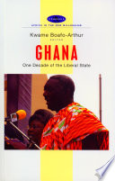Ghana  : One Decade of the Liberal State