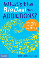 What's the Big Deal about Addictions?