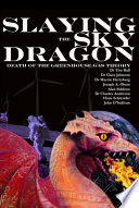 Slaying the Sky Dragon   Death of the Greenhouse Gas Theory