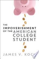 The Impoverishment of the American College Student