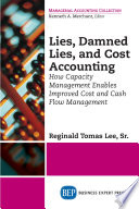 Lies  Damned Lies  and Cost Accounting