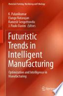 Futuristic Trends in Intelligent Manufacturing Book