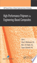 High Performance Polymers for Engineering Based Composites Book