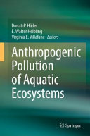 Anthropogenic Pollution of Aquatic Ecosystems Book