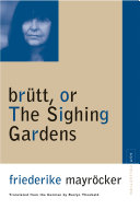 Brutt  Or The Sighing Gardens