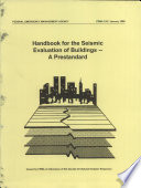 Handbook for the Seismic Evaluation of Buildings