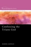 Confessing the Triune God Pdf/ePub eBook