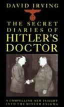 Adolf Hitler, the Medical Diaries