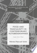 Food and Masculinity in Contemporary Autobiographies Book PDF