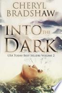 Into the Dark Boxed Set  2 Book