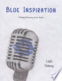 Blue Inspiration - Finding Harmony Series  , Bücher 1