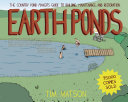 Earth Ponds  The Country Pond Maker s Guide to Building  Maintenance  and Restoration  Third Edition