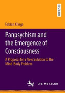 Panpsychism And The Emergence Of Consciousness
