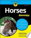"""Horses For Dummies"" by Audrey Pavia, Janice Posnikoff"