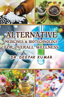 Alternative Medicines   Biotechnology for overall wellness