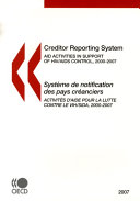 Creditor Reporting System on Aid Activities 2007 Aid Activities in Support of HIV AIDS Control