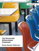 The Democratic Differentiated Classroom