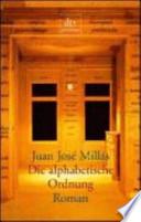 Die alphabetische Ordnung  : Roman