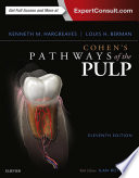"""""""Cohen's Pathways of the Pulp Expert Consult"""" by Louis H. Berman, DDS, FACD, Kenneth M. Hargreaves"""