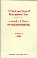 African Yearbook of International Law/Annuaire Africain De Droit International