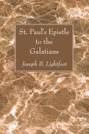 St. Paul's Epistle to the Galatians Pdf/ePub eBook