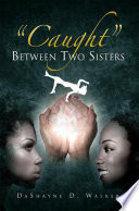 ''Caught'' Between Two Sisters Pdf/ePub eBook