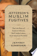 Jefferson s Muslim Fugitives
