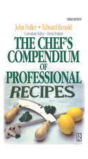 Chef s Compendium of Professional Recipes