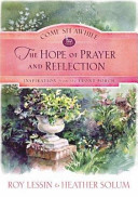 Come Sit Awhile - the Hope of Prayer and Reflection