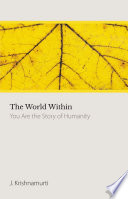 The World Within You Are The Story Of Humanity