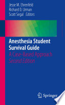 Anesthesia Student Survival Guide Book