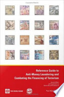 Reference Guide to Anti money Laundering and Combating the Financing of Terrorism